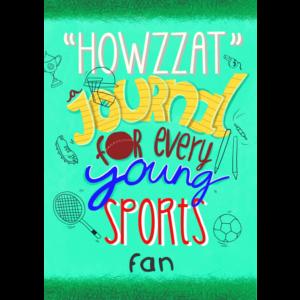 Howzzat: A journal for every sports fan!