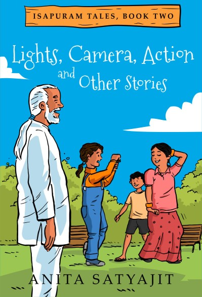 Lights, Camera, Action and other stories (Isapuram Tales)