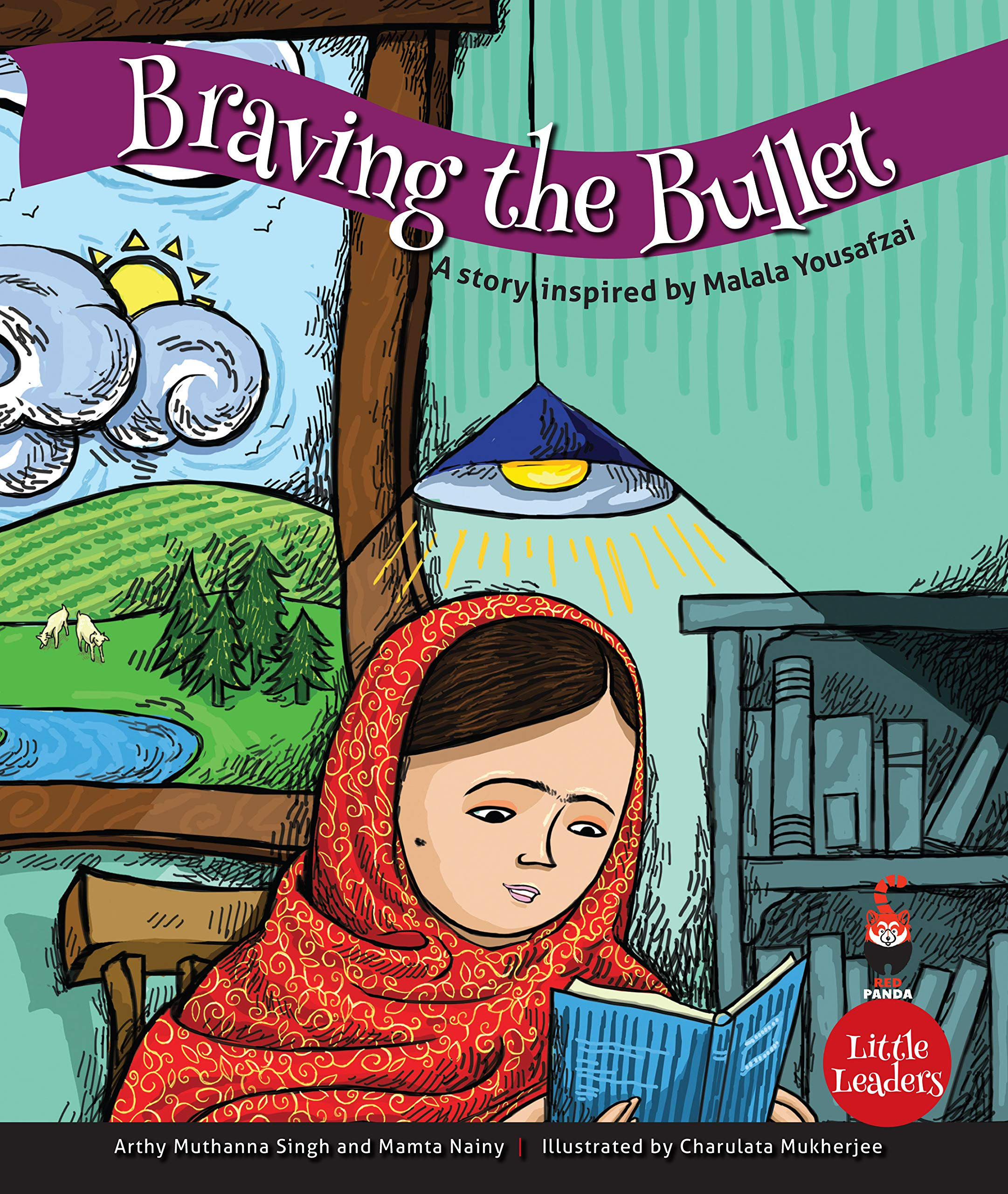 Little Leaders : Braving The Bullet  (A Story Inspired By Malala Yousufzei)
